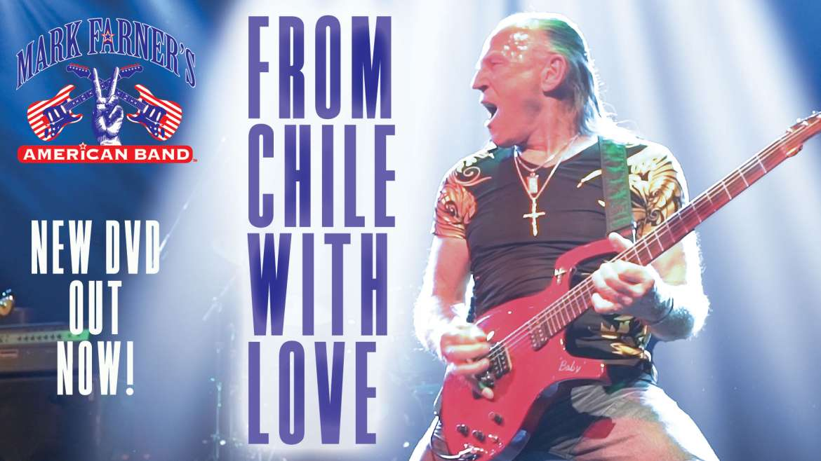 """Mark Farner's American band """"From Chilé with Love"""" DVD OUT NOW!"""