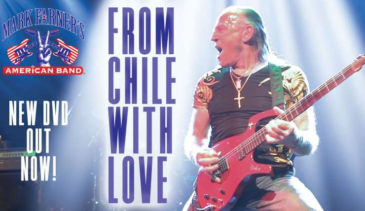 "Mark Farner's American band ""From Chilé with Love"" DVD OUT NOW!"