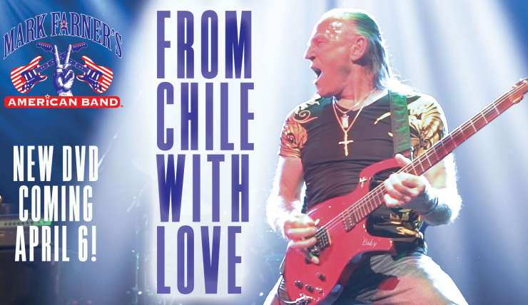 """Mark Farner's American band """"From Chilé with Love"""" DVD Out April 6th"""